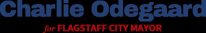 Charlie Odegaard FLAGSTAFF CITY MAYOR