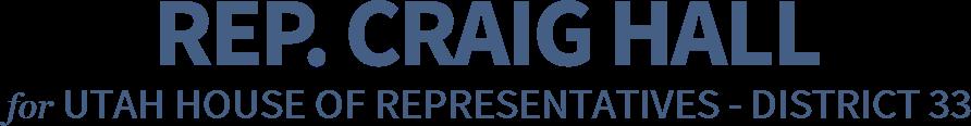 Rep. Craig Hall Utah House of Representatives - District 33