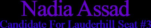 Nadia Assad Candidate For Lauderhill Seat #3