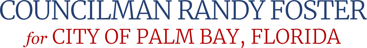 Councilman Randy Foster City of Palm Bay, florida