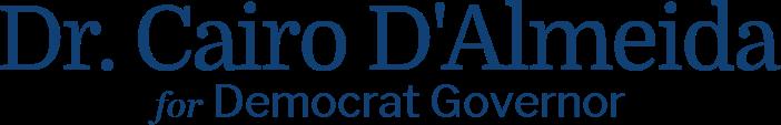 Dr. Cairo D'Almeida Democrat Governor