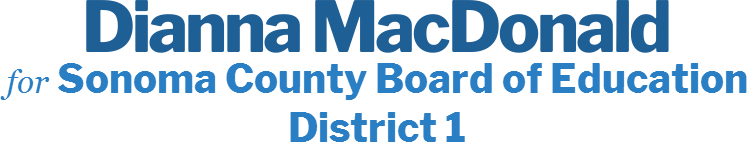 Dianna MacDonald Sonoma County Board of Education<br>District 1