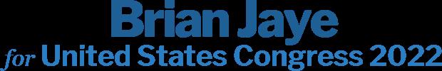 Brian Jaye United States Congress 2022