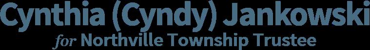 Cynthia (Cyndy) Jankowski Northville Township Trustee