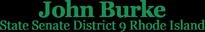 John Burke State Senate District 9 Rhode Island