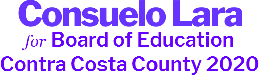 Consuelo  Lara Board of Education<br>Contra Costa County 2020