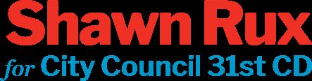 Shawn Rux City Council 31st CD