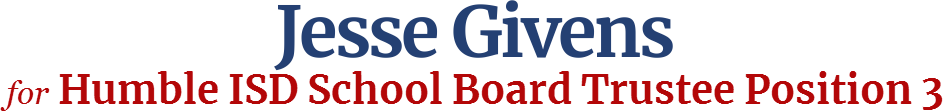 Jesse Givens Humble ISD School Board Trustee Position 3