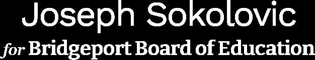 Joseph Sokolovic Bridgeport Board of Education