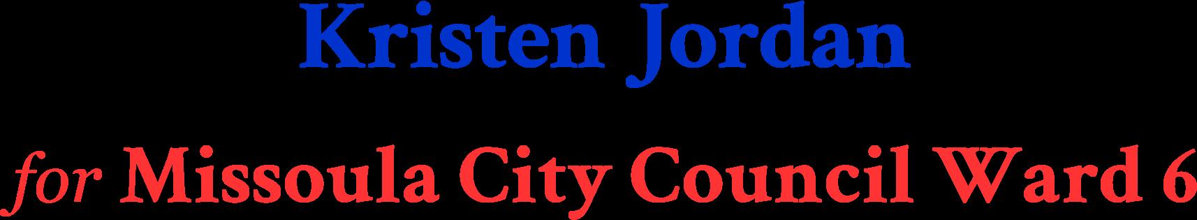 Kristen Jordan Missoula City Council Ward 6