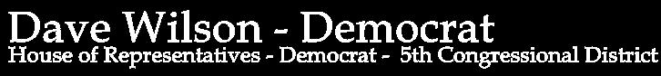 Dave Wilson - Democrat